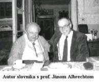 Jozef Piaček a prof. Ján Albrecht